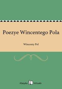 Poezye Wincentego Pola