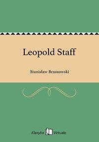 Leopold Staff - Stanisław Brzozowski - ebook