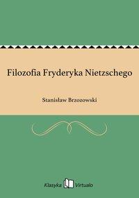 Filozofia Fryderyka Nietzschego
