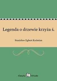 Legenda o drzewie krzyża ś.