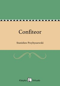 Confiteor - Stanisław Przybyszewski - ebook