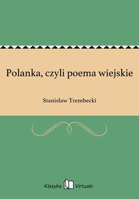 Polanka, czyli poema wiejskie