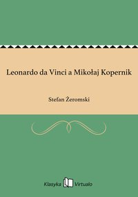 Leonardo da Vinci a Mikołaj Kopernik