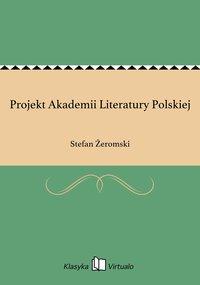 Projekt Akademii Literatury Polskiej