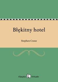Błękitny hotel - Stephen Crane - ebook
