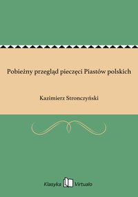 Pobieżny przegląd pieczęci Piastów polskich