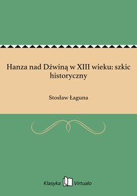 Hanza nad Dźwiną w XIII wieku: szkic historyczny