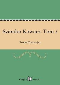 Szandor Kowacz. Tom 2