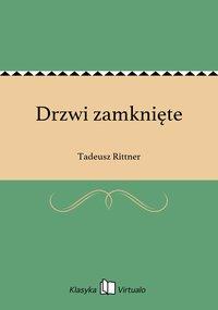 Drzwi zamknięte - Tadeusz Rittner - ebook