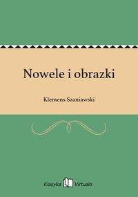 Nowele i obrazki - Klemens Szaniawski - ebook