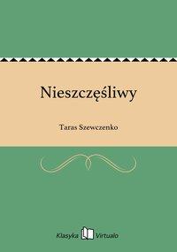 Nieszczęśliwy - Taras Szewczenko - ebook