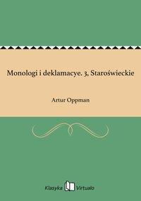 Monologi i deklamacye. 3, Staroświeckie