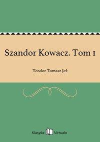 Szandor Kowacz. Tom 1