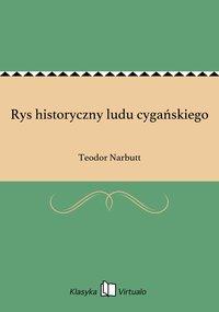 Rys historyczny ludu cygańskiego - Teodor Narbutt - ebook