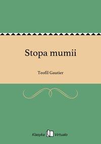 Stopa mumii - Teofil Gautier - ebook