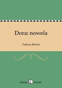 Dora: nowela - Tadeusz Rittner - ebook