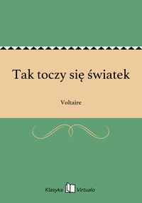 Tak toczy się światek - Voltaire - ebook