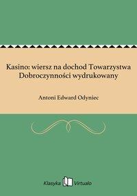 Kasino: wiersz na dochod Towarzystwa Dobroczynności wydrukowany