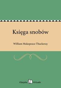 Księga snobów - William Makepeace Thackeray - ebook