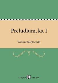 Preludium, ks. I - William Wordsworth - ebook