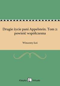 Drugie życie pani Appelstein. Tom 2: powieść współczesna