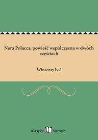 Nera Polacca: powieść współczesna w dwóch częściach