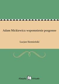 Adam Mickiewicz: wspomnienie pozgonne