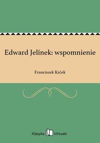 Edward Jelínek: wspomnienie