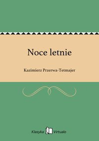Noce letnie - Kazimierz Przerwa-Tetmajer - ebook