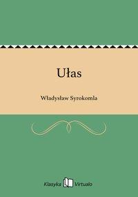 Ułas - Władysław Syrokomla - ebook
