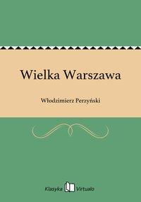 Wielka Warszawa