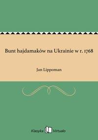 Bunt hajdamaków na Ukrainie w r. 1768