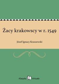 Żacy krakowscy w r. 1549