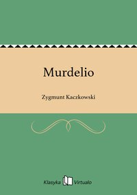 Murdelio - Zygmunt Kaczkowski - ebook
