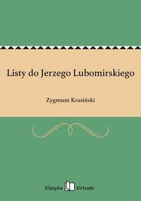 Listy do Jerzego Lubomirskiego - Zygmunt Krasiński - ebook