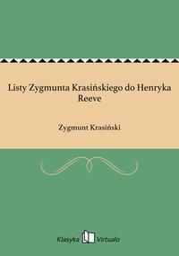 Listy Zygmunta Krasińskiego do Henryka Reeve - Zygmunt Krasiński - ebook