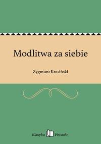 Modlitwa za siebie - Zygmunt Krasiński - ebook