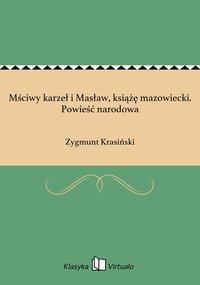 Mściwy karzeł i Masław, książę mazowiecki. Powieść narodowa