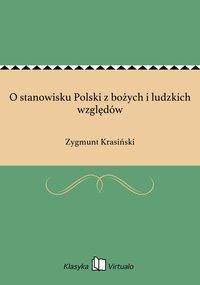 O stanowisku Polski z bożych i ludzkich względów - Zygmunt Krasiński - ebook