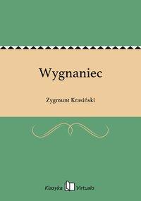 Wygnaniec - Zygmunt Krasiński - ebook