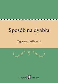 Sposób na dyabła - Zygmunt Niedźwiecki - ebook