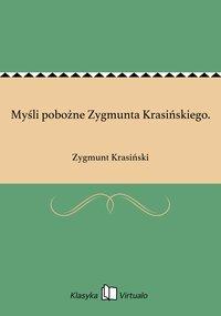 Myśli pobożne Zygmunta Krasińskiego.