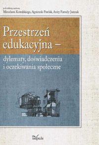 Przestrzeń edukacyjna - Anita Famuła-Jurczak - ebook