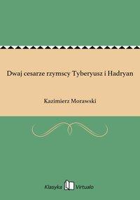 Dwaj cesarze rzymscy Tyberyusz i Hadryan