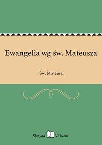 Ewangelia wg św. Mateusza - Św. Mateusz - ebook