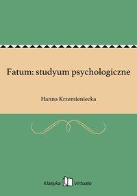 Fatum: studyum psychologiczne