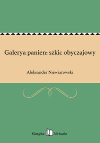 Galerya panien: szkic obyczajowy