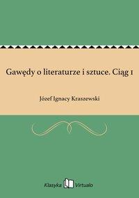 Gawędy o literaturze i sztuce. Ciąg 1