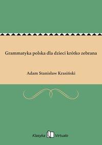 Grammatyka polska dla dzieci krótko zebrana