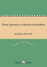 Proza i prozaicy w okresie cycerońskim